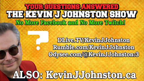 The Kevin J. Johnston Show - Your Questions Answered!