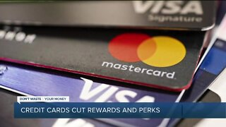 Credit cards cut rewards and perks