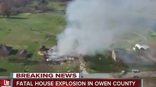 House explodes in rural Owen County, killing 1 person - Video
