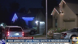 Man arrested for firing shots in a Chandler neighborhood - Video