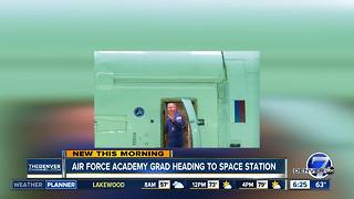 Air Force Academy grad heading for Space Station