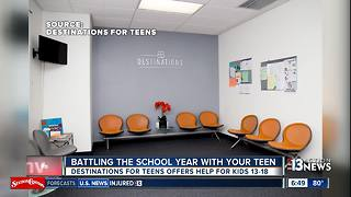 Destinations for Teens gives advice to parents as kids head back to school - Video