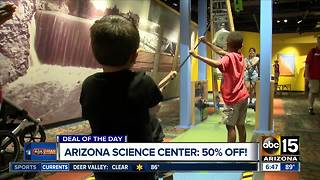 Get 50% off the Arizona Science Center