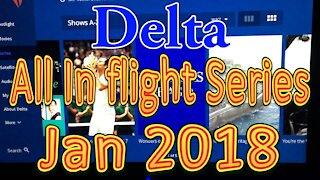 Delta Airlines In flight Series for January 2018 (All series)