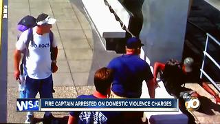 San Diego fire captain arrested on domestic violence charges - Video