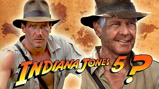 Indiana Jones 5: A Good Idea? - Video