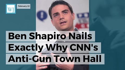 Ben Shapiro Nails Exactly Why Cnn's Anti-gun Town Hall Will Backfire In A Huge Way