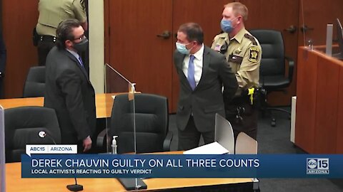 Arizona activists react to Chauvin guilty verdict