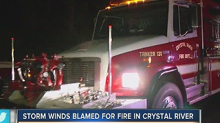 Storm winds blamed for fire in Crystal River - Video