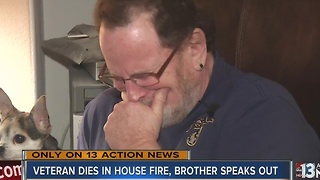 Brother remembers veteran killed in accidental house fire - Video