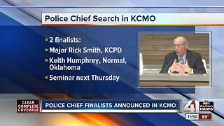 2 named finalists for KCPD police chief - Video