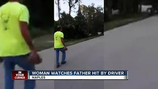 EXCLUSIVE: Woman watches father get hit by driver - Video