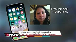 Valrico woman helping in Puerto Rico but can't deliver her donations from Tampa - Video
