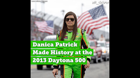 Danica Patrick Made History at the 2013 Daytona 500