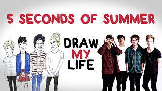 5 Seconds of Summer | Draw My Life - Video