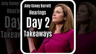 Key Takeaways From Day 2 Of Amy Coney Barrett Confirmation Hearings