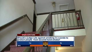 Should a judge rule that you can't smoke in a condo to protect residents from second hand smoke - Video