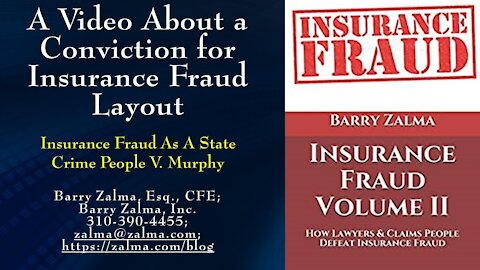 A Video About a Conviction for Insurance Fraud