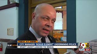 City manager: 'Rogue element' undermining police - Video