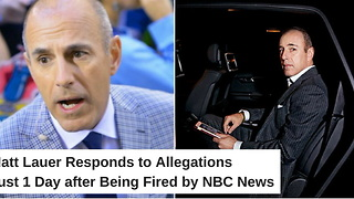 Matt Lauer Responds to Allegations Just 1 Day after Being Fired by NBC News