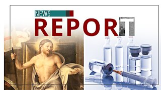 Catholic — News Report — Hope in Christ, Not Vaccines