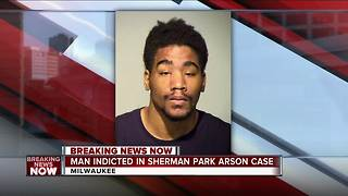 20-year-old man suspected of arson during Sherman Park unrest indicted - Video