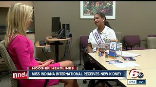 Miss Indiana International receives new kidney - Video