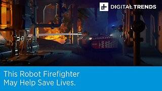 Fire Fighting Robot May Soon Save Lives