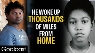 Lost In India At 5 Years Old, Saroo Brierley Spent 25 Years Trying To Find His Family Goalcast