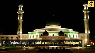 Did Federal Agents Raid a Mosque in Michigan?