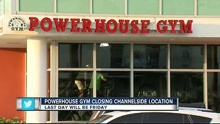 Powerhouse Gym closing Channelside location - Video