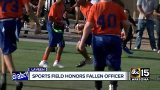 Laveen sports field to honor fallen Phoenix police officer - Video