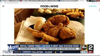 Royal Farms Fried Chicken tops 'Food & Wine' list of best gas station foods - Video