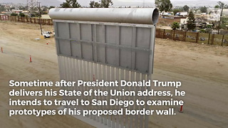 Trump to Visit Border Wall Prototypes - Video