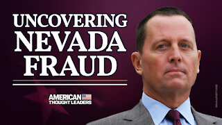 Richard Grenell: Election Fraud, Nevada Voting Machines & Trump's 'America First' Diplomatic Success | American Thought Leaders