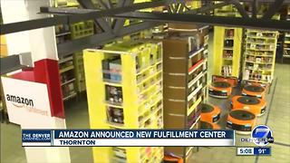 Amazon to build 2nd Colorado fulfillment center in Thornton, creating more than 1,500 full-time jobs - Video