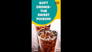 Why Are Soft Drinks Slow Poison *