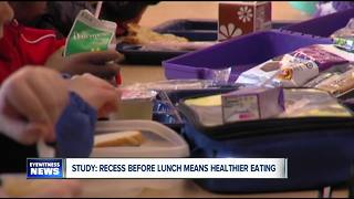 Study says recess before lunch could make for healthier diet - Video