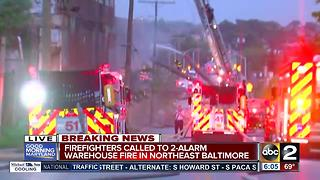 Crews battle fire at vacant warehouse in NE Baltimore - Video