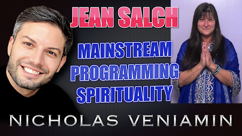 Jean Salch Discusses Mainstream, Programming and Spirituality with Nicholas Veniamin