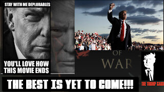 TRUMP - THE BEST IS YET TO COME!!!