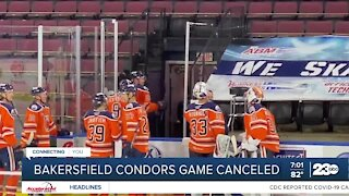 Bakersfield Condors Game Canceled