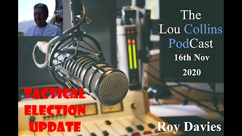 Roy Davies Returns to the show with more Tactical updates in America 16th Nov 2020