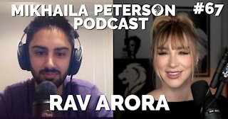 The Anti-Woke Journalist | Rav Arora & Mikhaila Peterson Podcast