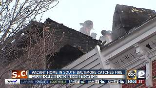 Fire at vacant house in South Baltimore under investigation