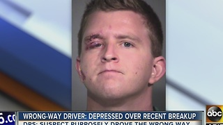 Wrong-way driver claims he was depressed over a recent breakup - Video