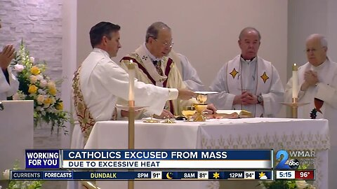 Catholics excused from mass due to heat