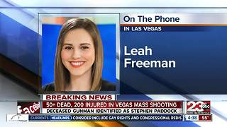 23ABC's Leah Freeman was at the concert in Vegas during the mass shooting - Video