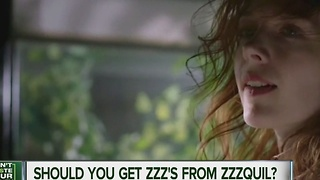 Should you get your Zzzs from Zzzquil? - Video