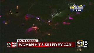 Woman dead after struck by car in Sun Lakes - Video